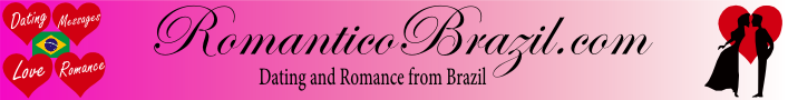 Dating and Romance from Brazil